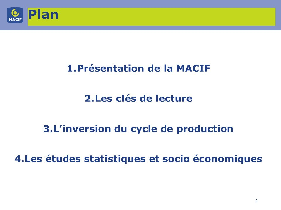 3 1.Présentation Mutuelle Assurance des Commerçants et Industriels de France.