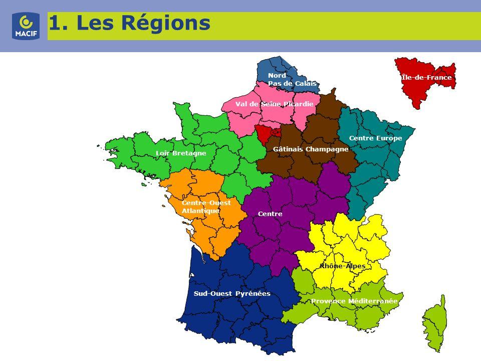 6 1. Les Régions Centre Centre Europe Centre-Ouest Atlantique Gâtinais Champagne Île-de-France Loir Bretagne Nord Pas de Calais Provence Méditerranée