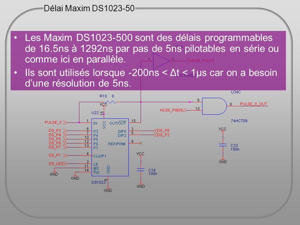 Délai Maxim DS1023-50 Les Maxim DS1023-500 sont des délais programmables de 16.5ns à 1292ns par pas de 5ns pilotables en série ou comme ici en parallè