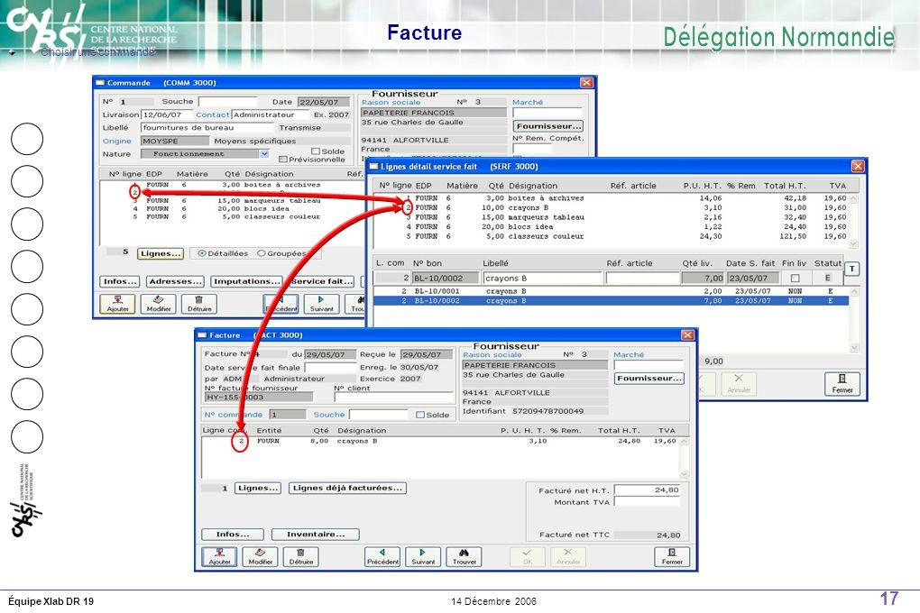 17 14 Décembre 2006Équipe Xlab DR 19 Facture Choisir une commande
