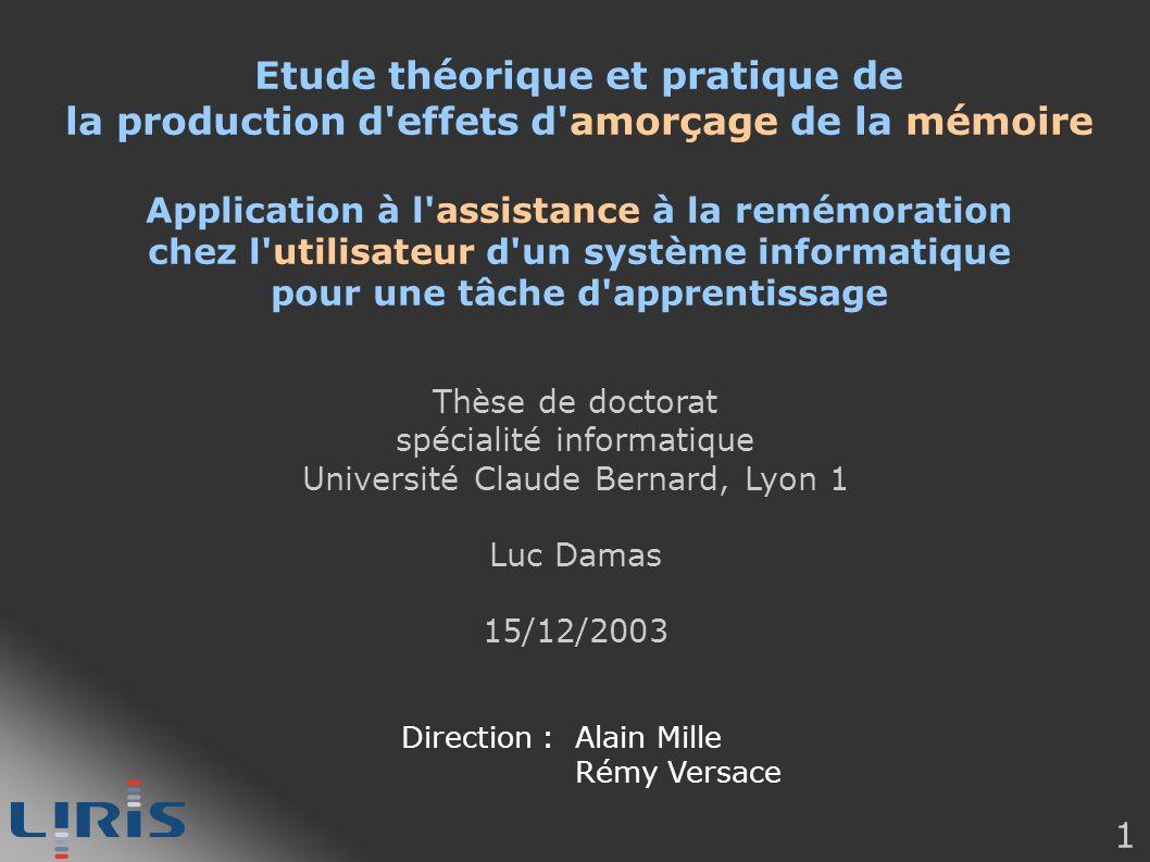 1 Etude théorique et pratique de la production d'effets d'amorçage de la mémoire Application à l'assistance à la remémoration chez l'utilisateur d'un