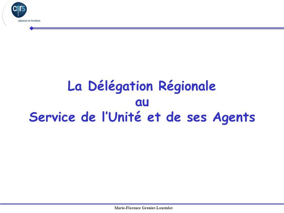 Marie-Florence Grenier-Loustalot La Délégation Régionale au Service de lUnité et de ses Agents