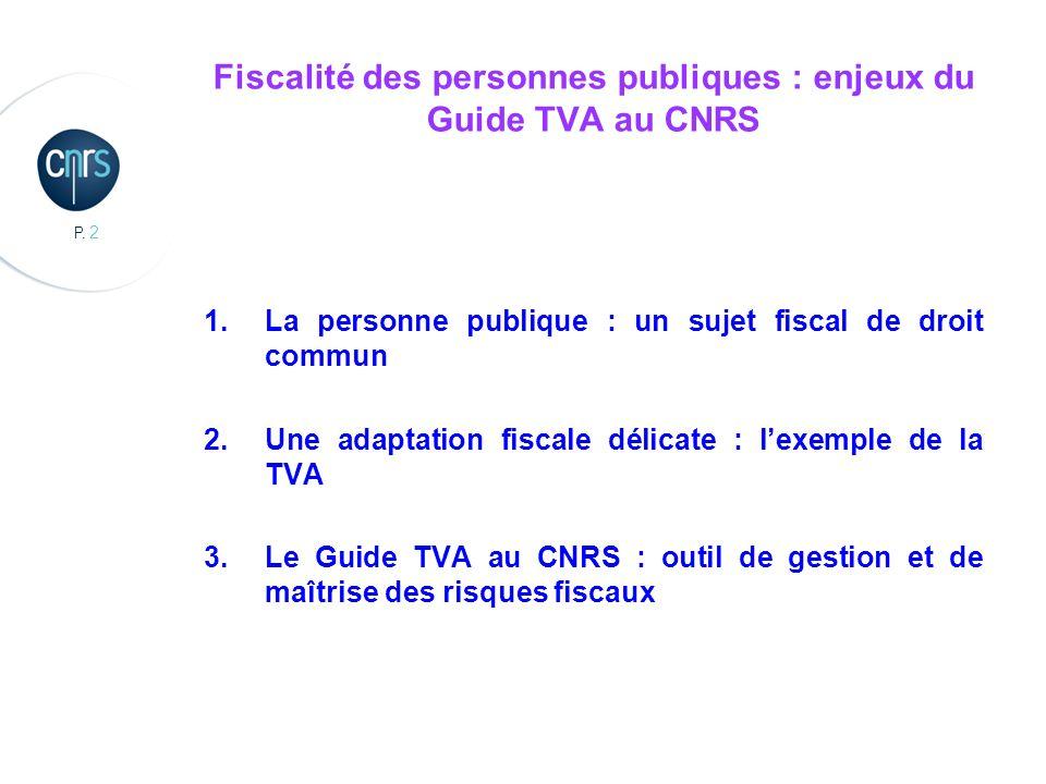 P. 3 Introduction : les impôts et les personnes publiques