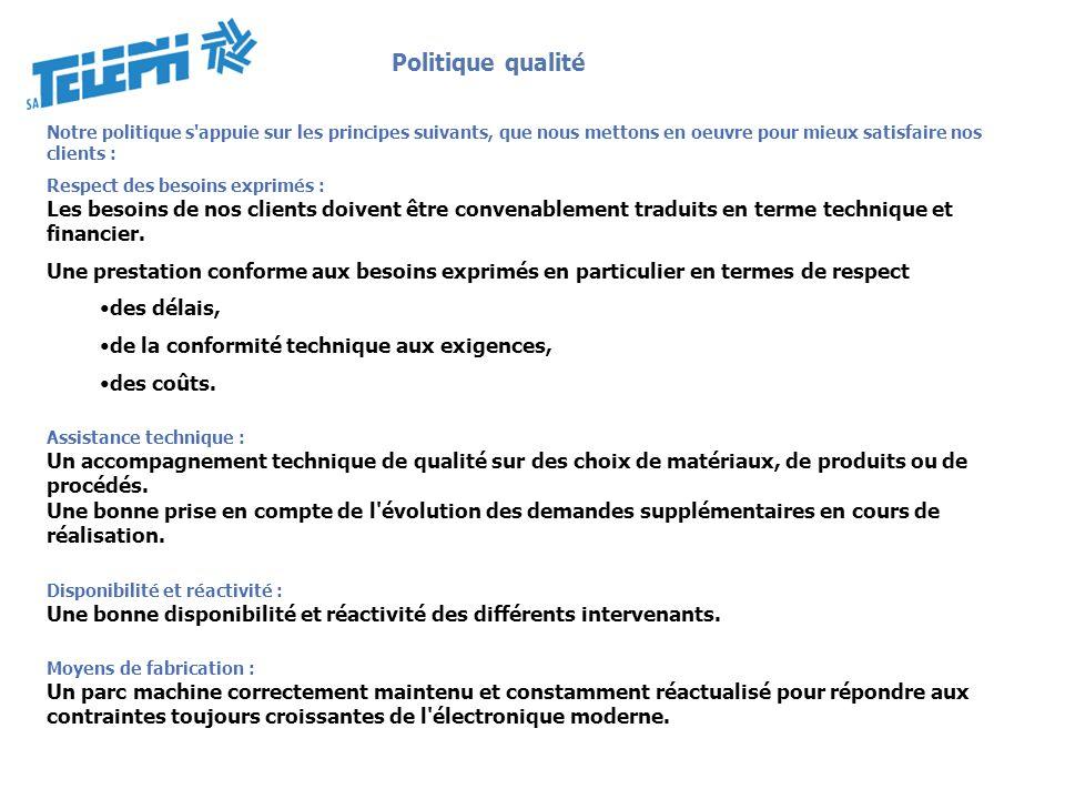 Notre politique s'appuie sur les principes suivants, que nous mettons en oeuvre pour mieux satisfaire nos clients : Respect des besoins exprimés : Les