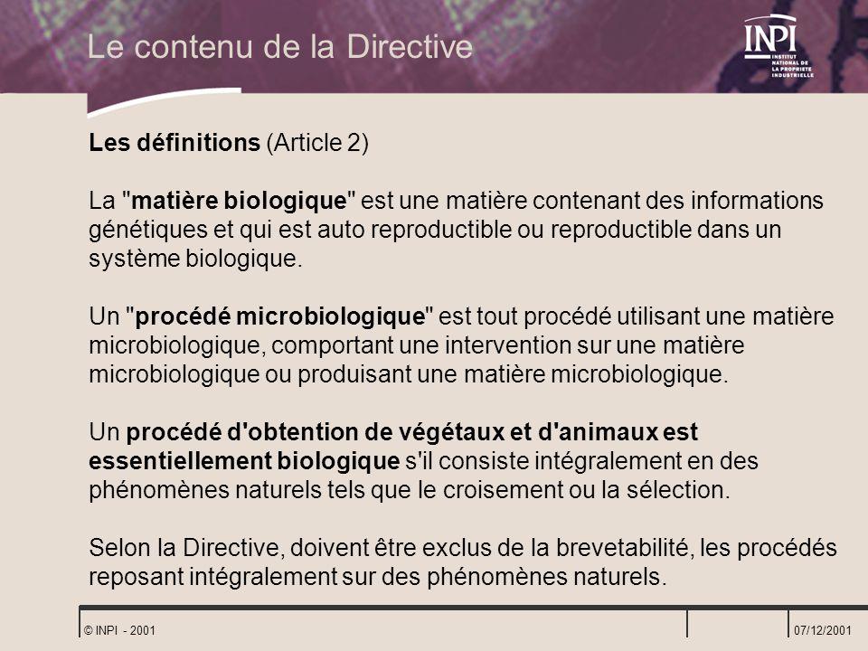 07/12/2001 © INPI - 2001 Les définitions (Article 2) La