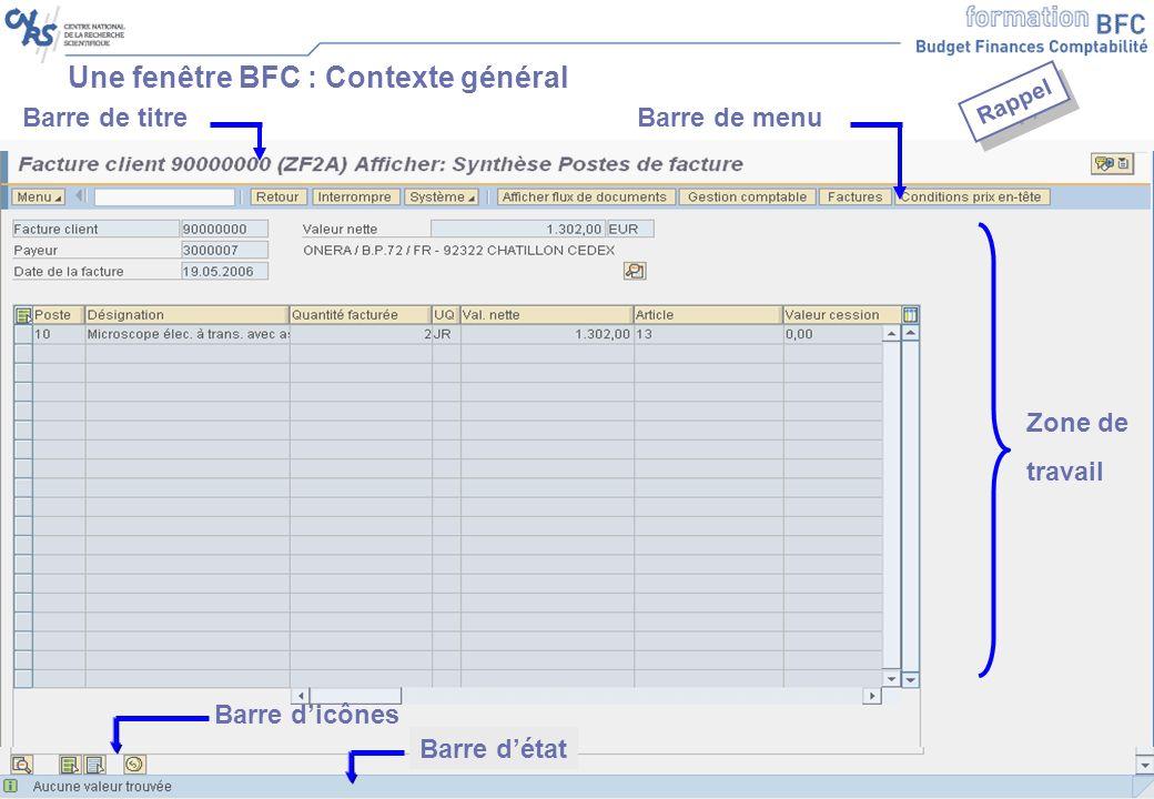 Support formation Généralités SSI V2.3 – 12/06/07 25 Une fenêtre BFC : Contexte général Barre de titre Zone de travail Barre de menu Barre dicônes Barre détat Rappel