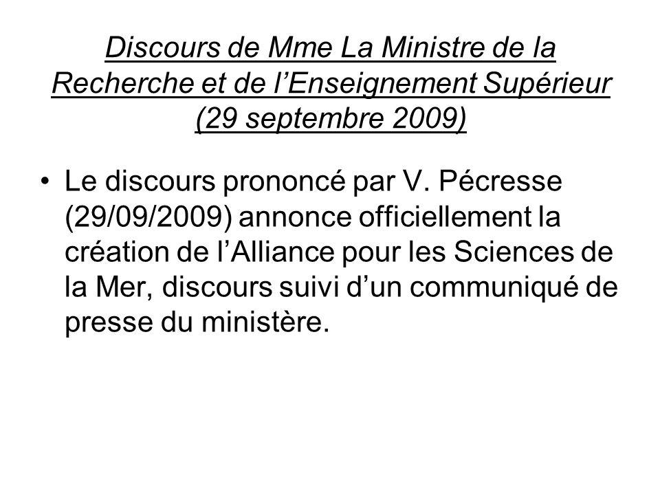 Discours de Mme La Ministre de la Recherche et de lEnseignement Supérieur (29 septembre 2009) Le discours prononcé par V. Pécresse (29/09/2009) annonc