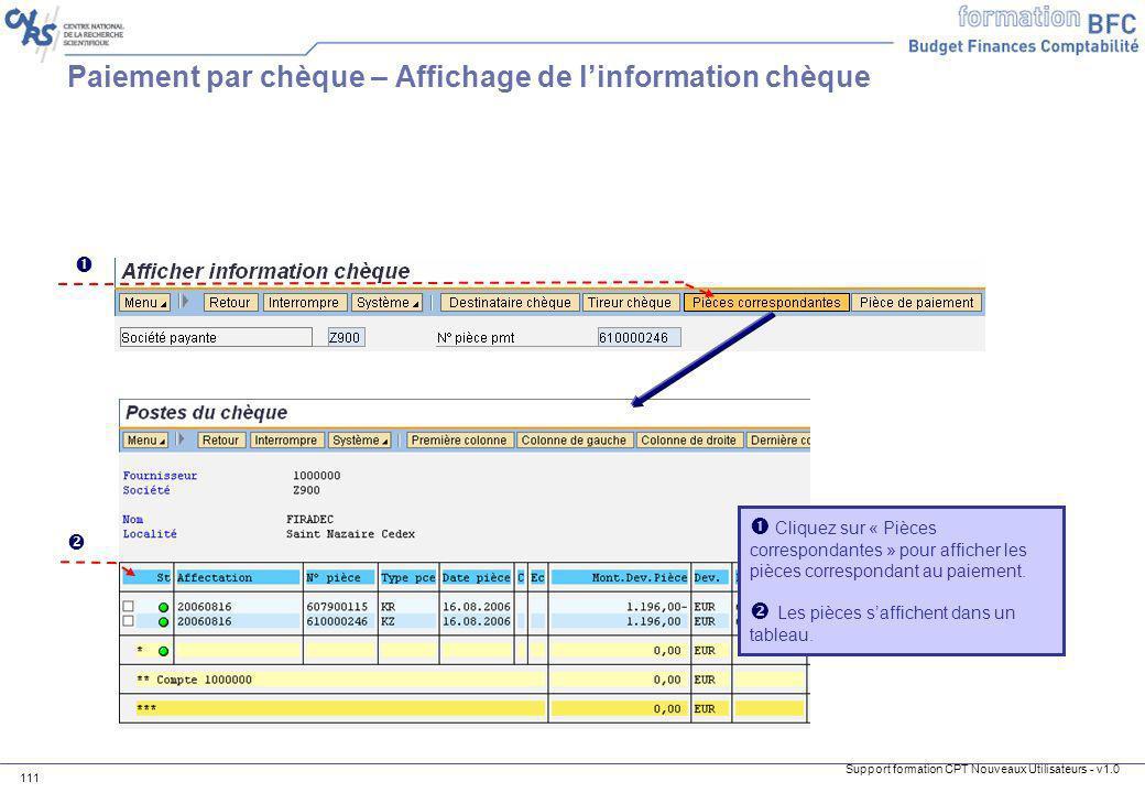 Support formation CPT Nouveaux Utilisateurs - v1.0 111 Cliquez sur « Pièces correspondantes » pour afficher les pièces correspondant au paiement. Les