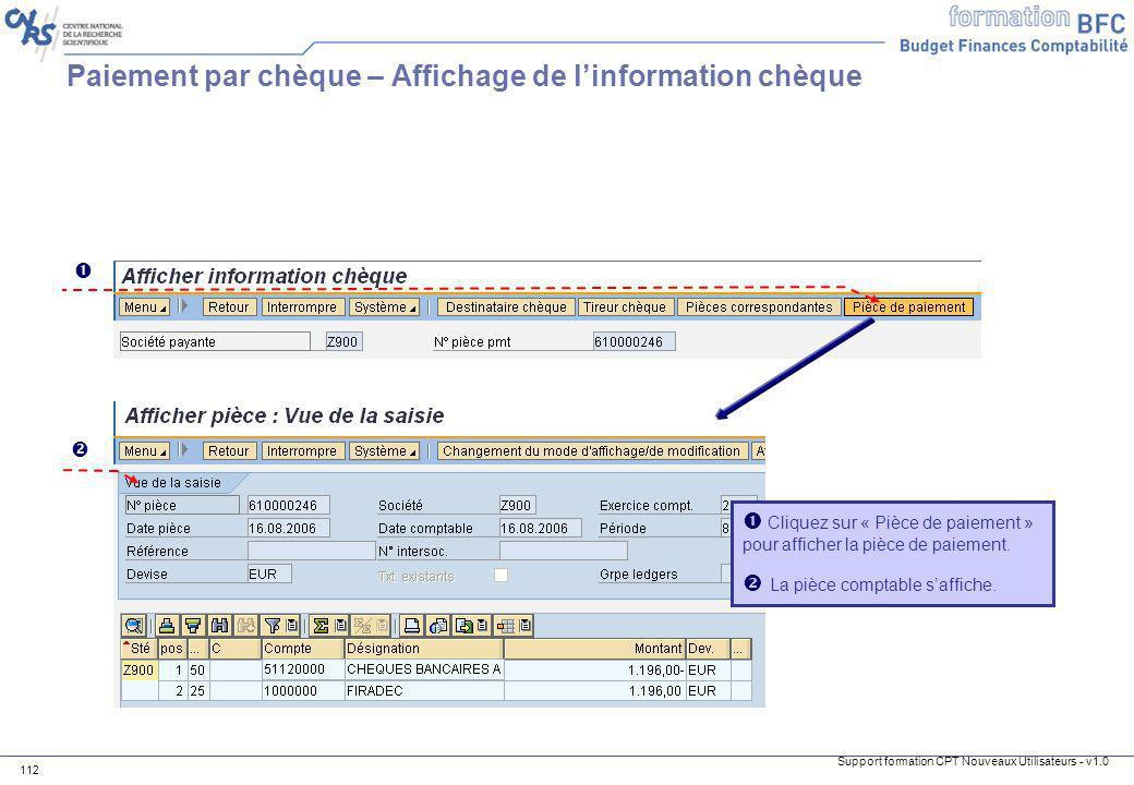 Support formation CPT Nouveaux Utilisateurs - v1.0 112 Cliquez sur « Pièce de paiement » pour afficher la pièce de paiement. La pièce comptable saffic