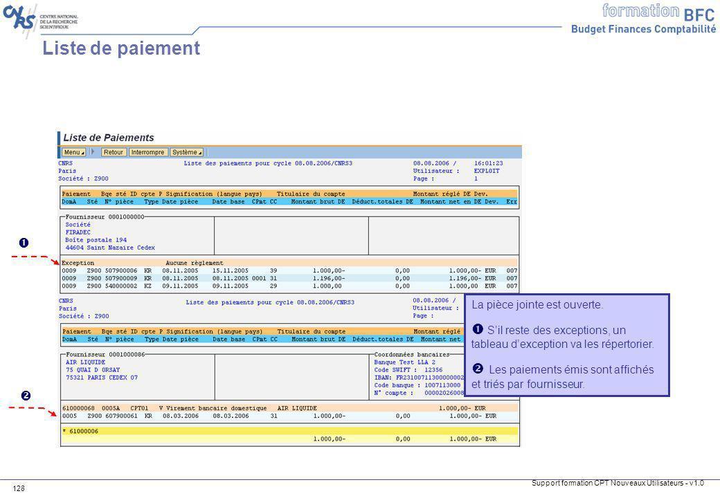 Support formation CPT Nouveaux Utilisateurs - v1.0 128 Liste de paiement La pièce jointe est ouverte. Sil reste des exceptions, un tableau dexception