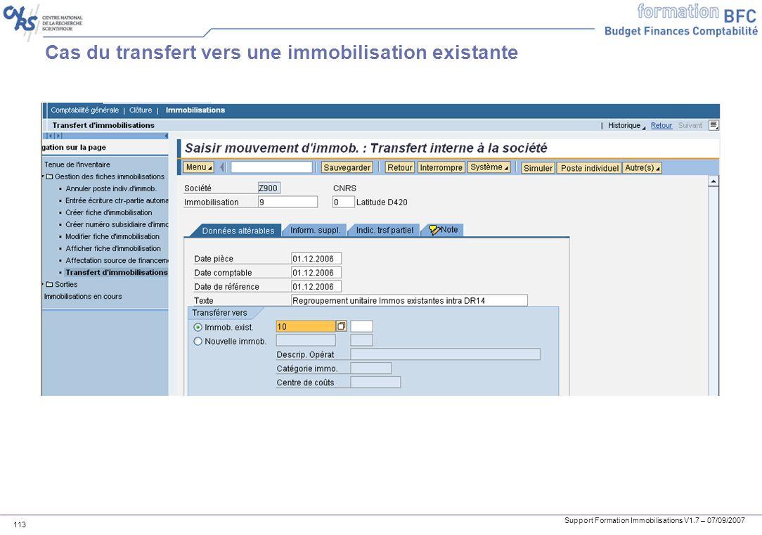Support Formation Immobilisations V1.7 – 07/09/2007 113 Cas du transfert vers une immobilisation existante