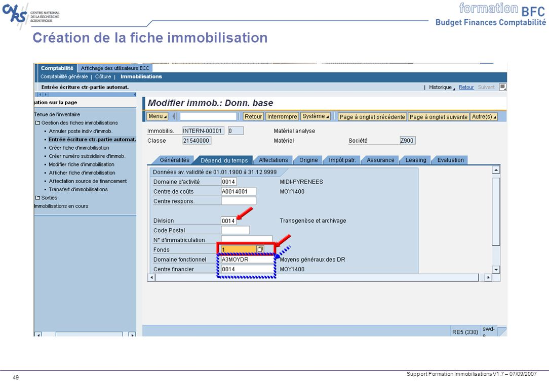 Support Formation Immobilisations V1.7 – 07/09/2007 49 Création de la fiche immobilisation