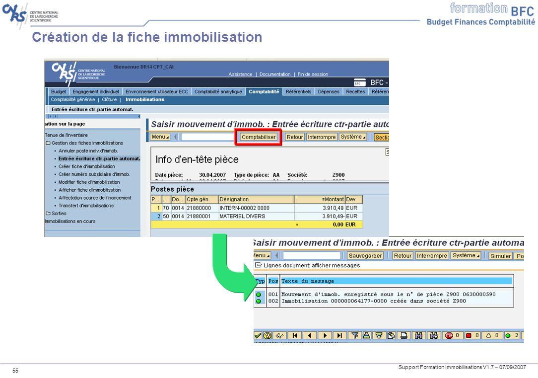 Support Formation Immobilisations V1.7 – 07/09/2007 55 Création de la fiche immobilisation