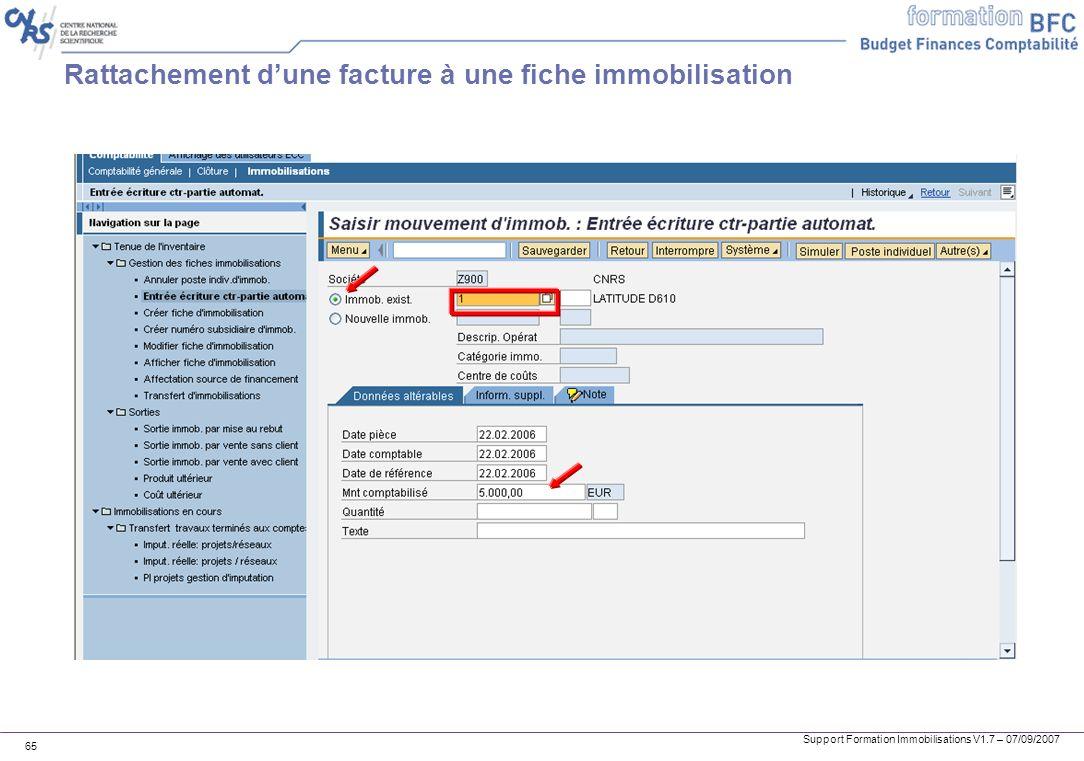 Support Formation Immobilisations V1.7 – 07/09/2007 65 Rattachement dune facture à une fiche immobilisation