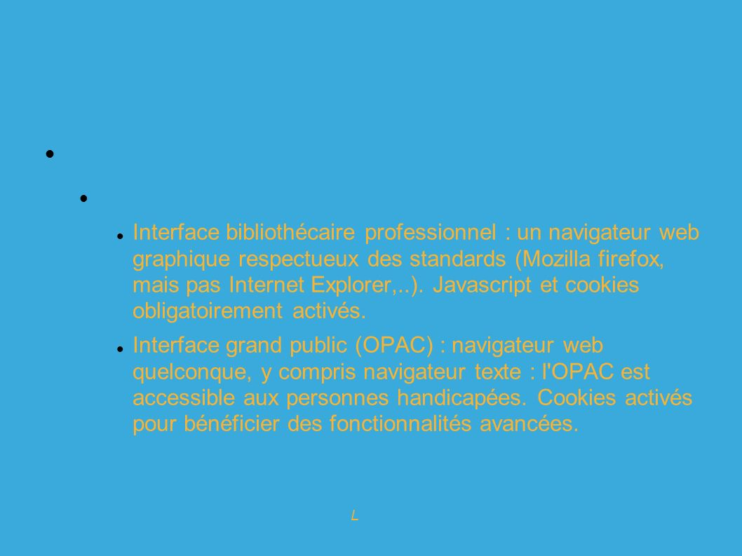 Expert en logiciels Libres pour l info-doc Koha : historique Comité de Pilotage international Grand coordinateur (kaitiaki, « gardien » en Maori, Rachel HAMILTON, Nouvelle Zélande) Release Manager (Joshua FERRARO, Ohio, USA) Release Maintainer (pour la version actuelle, Paul POULAIN, France) Responsable documentation (Stephen HEDGES, NPL, USA) Responsable tests/qualité (à pourvoir, assuré par la NPL pour l instant)