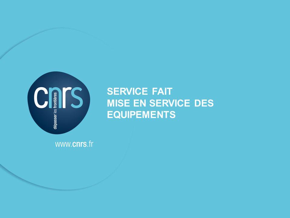 SFC - DR12 - 21 novembre 201116 SERVICE FAIT MISE EN SERVICE DES EQUIPEMENTS