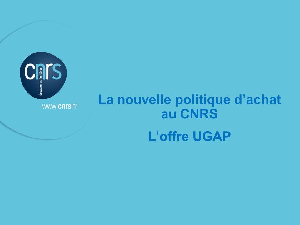 La nouvelle politique dachat au CNRS Loffre UGAP