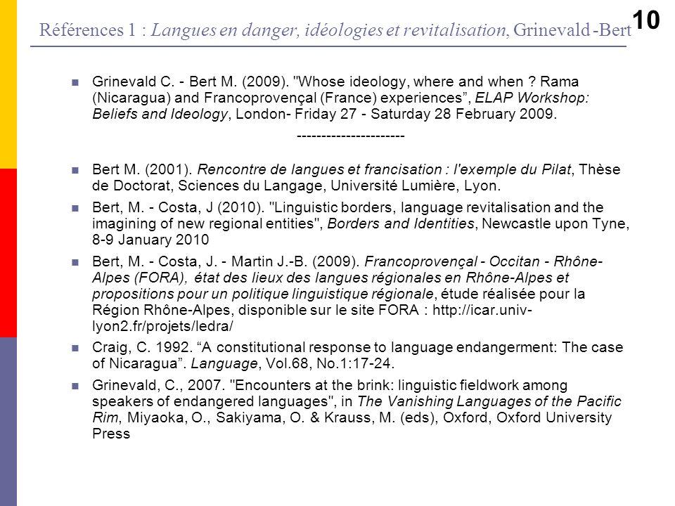 Références 1 : Langues en danger, idéologies et revitalisation, Grinevald -Bert Grinevald C. - Bert M. (2009).