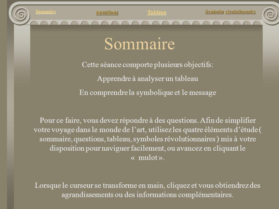 questions Tableau Sommaire Symbolesrévolutionnaire Symboles révolutionnaire Questions 1.