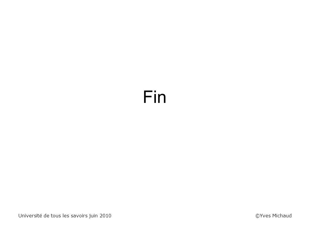 Fin Université de tous les savoirs juin 2010 ©Yves Michaud