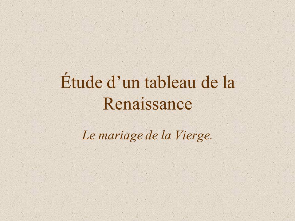 Nous allons étudier le tableau de Raphaël : Le mariage de la Vierge.