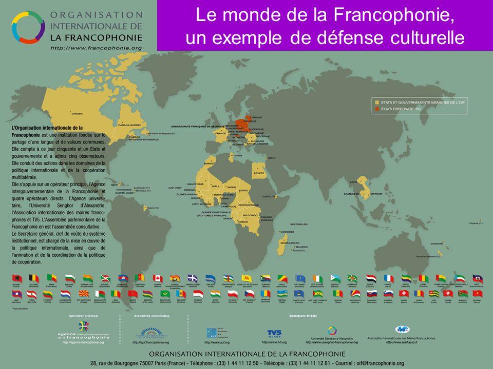 Le monde de la Francophonie, un exemple de défense culturelle