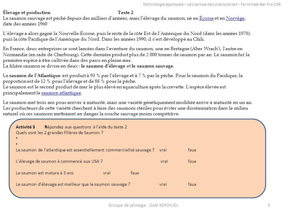 Activité 3 Répondez aux questions à laide du texte 2 Quels sont les 2 grandes filières de Saumon .