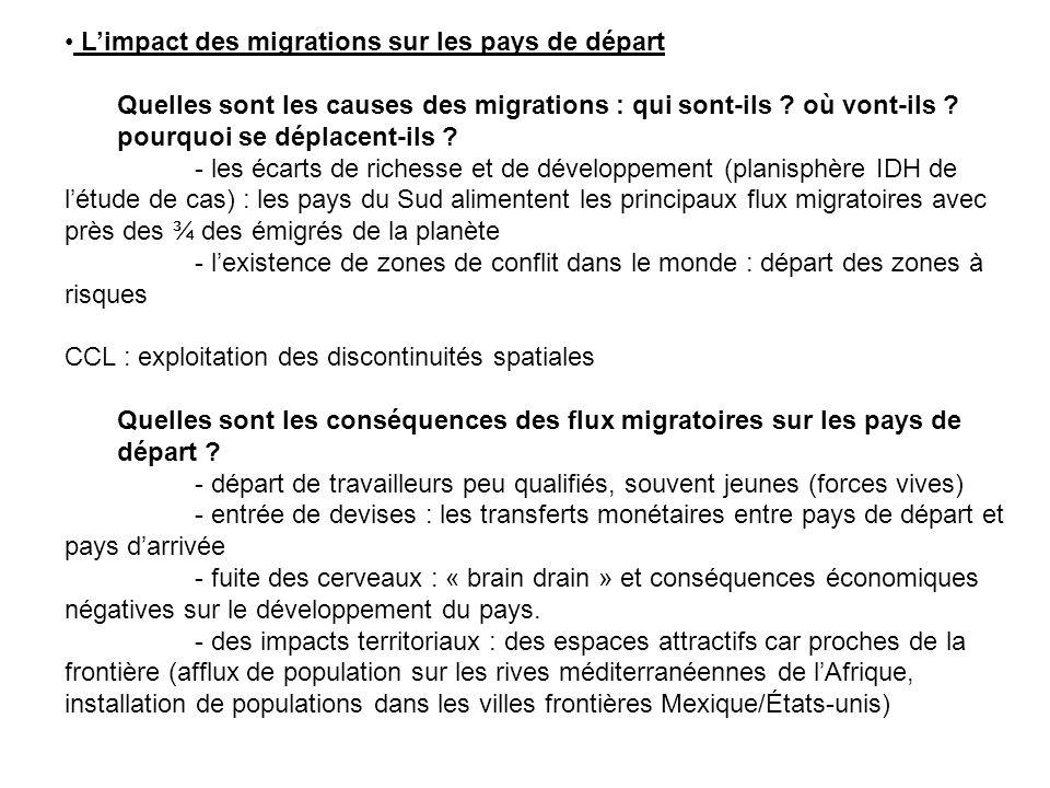 Limpact des migrations sur les pays de départ Quelles sont les causes des migrations : qui sont-ils ? où vont-ils ? pourquoi se déplacent-ils ? - les