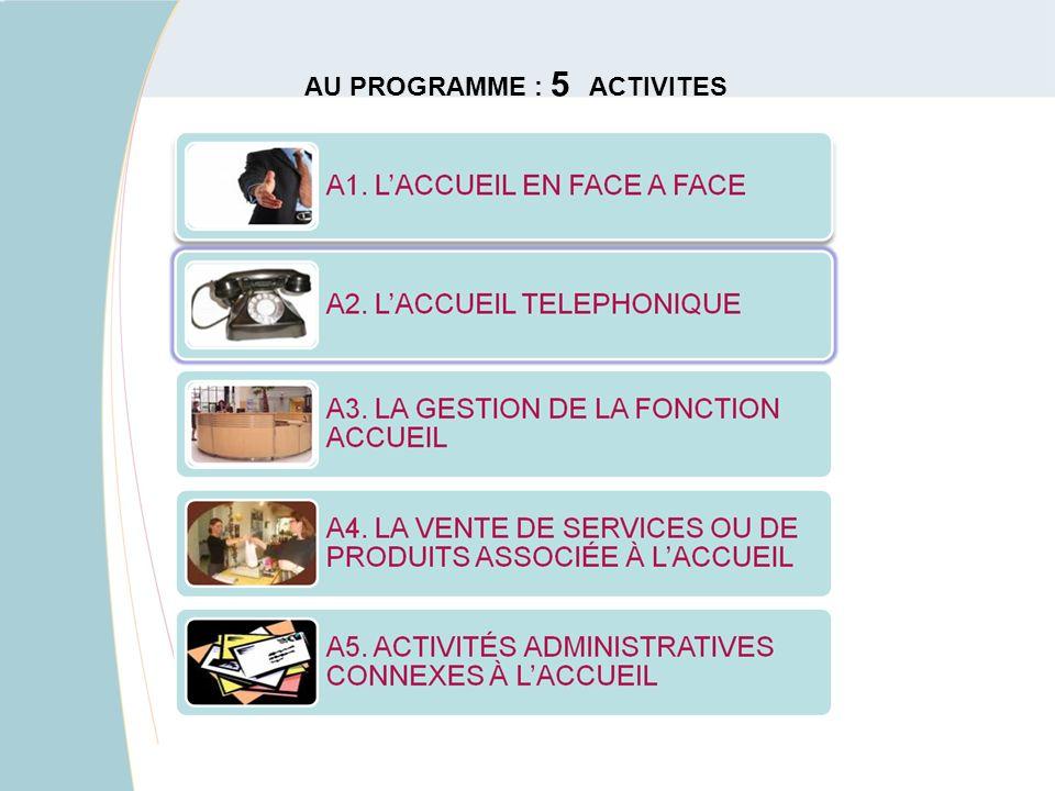 AU PROGRAMME : 5 ACTIVITES