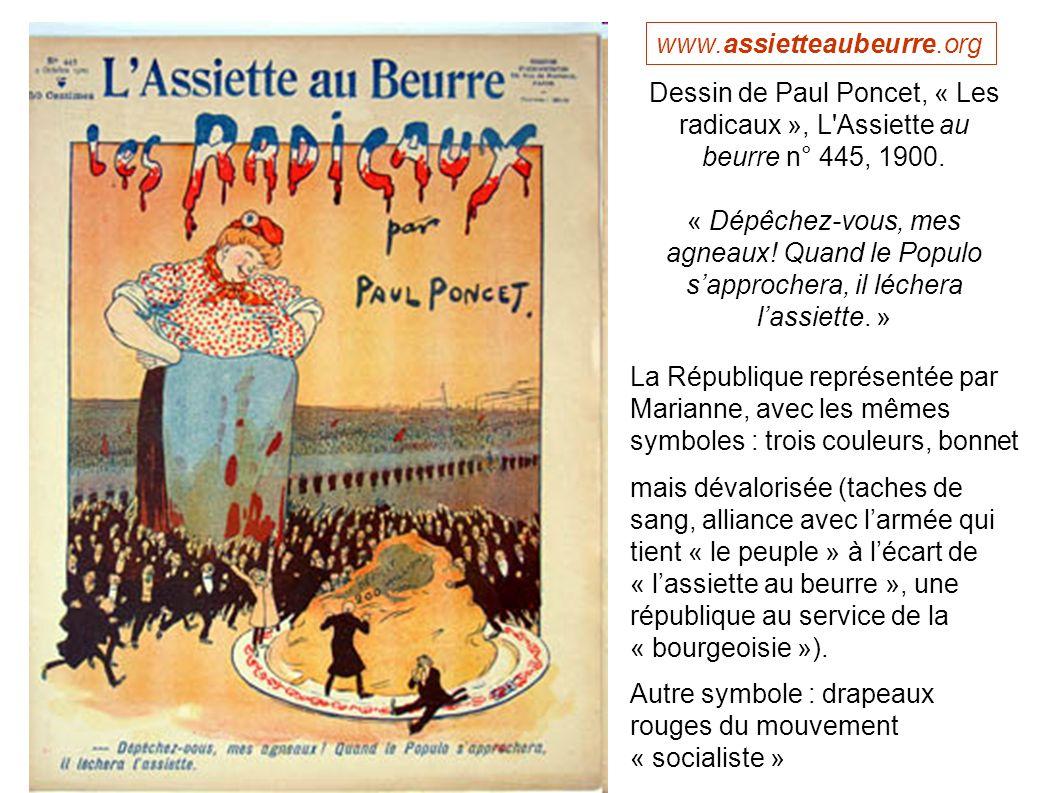 Dessin de Paul Poncet, « Les radicaux », L'Assiette au beurre n° 445, 1900. « Dépêchez-vous, mes agneaux! Quand le Populo sapprochera, il léchera lass