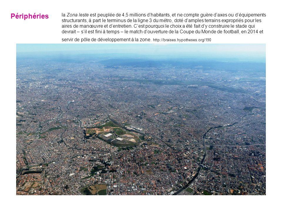 la Zona leste est peuplée de 4,5 millions dhabitants, et ne compte guère daxes ou déquipements structurants, à part le terminus de la ligne 3 du métro, doté damples terrains expropriés pour les aires de manœuvre et dentretien.