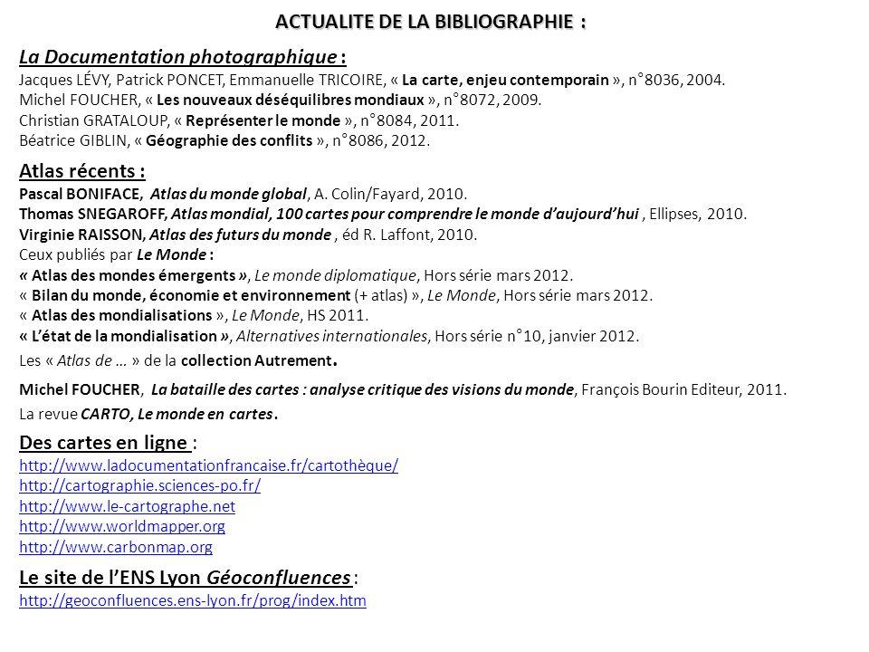 ACTUALITE DE LA BIBLIOGRAPHIE : La Documentation photographique : Jacques LÉVY, Patrick PONCET, Emmanuelle TRICOIRE, « La carte, enjeu contemporain »,