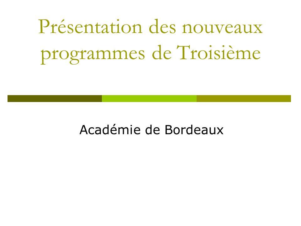 Présentation des nouveaux programmes de Troisième Académie de Bordeaux