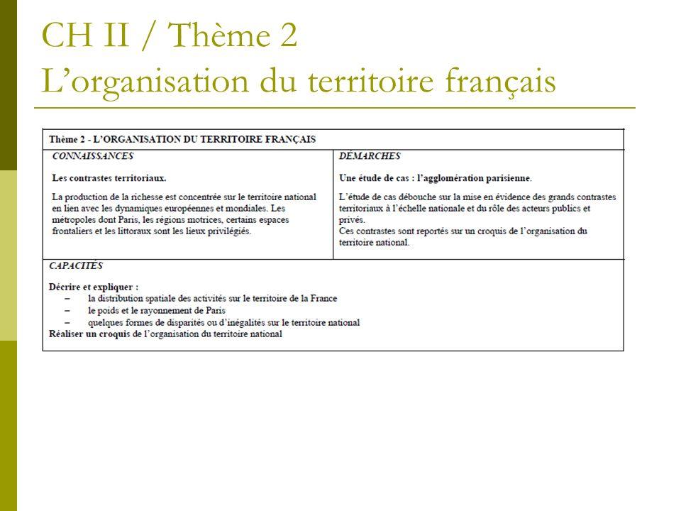 CH II / Thème 2 Lorganisation du territoire français