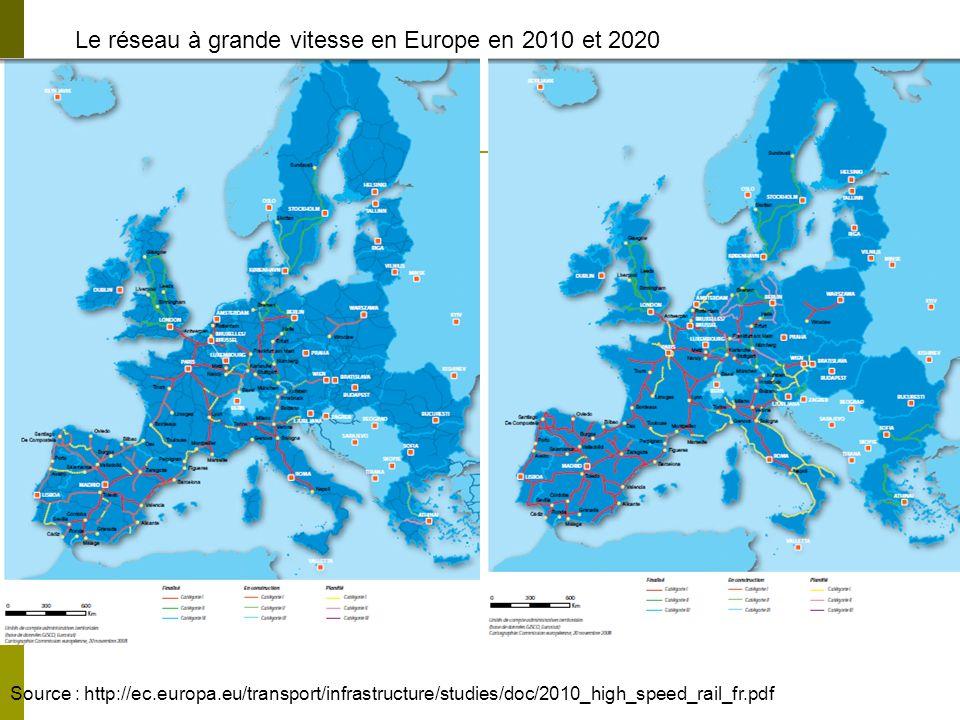 Le réseau à grande vitesse en Europe en 2010 et 2020 Source : http://ec.europa.eu/transport/infrastructure/studies/doc/2010_high_speed_rail_fr.pdf