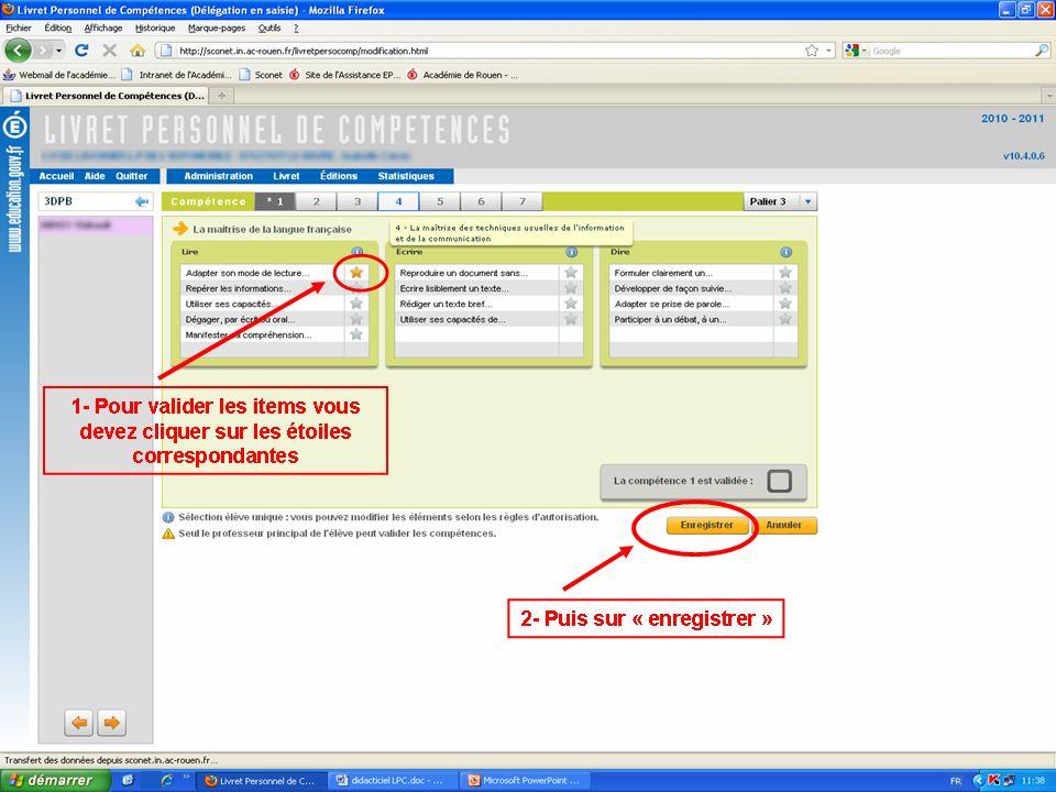 1- Pour valider les items vous devez cliquer sur les étoiles correspondantes 2- Puis sur « enregistrer »