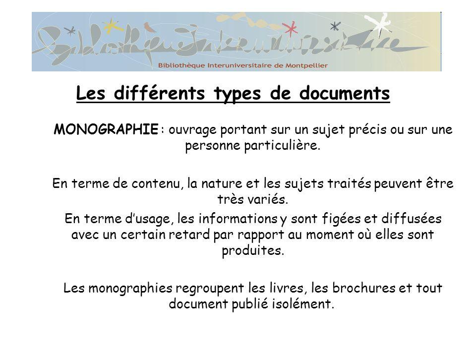 MONOGRAPHIE : ouvrage portant sur un sujet précis ou sur une personne particulière.