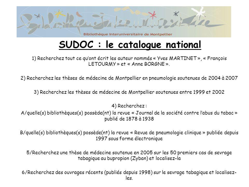 1) Recherchez tout ce quont écrit les auteur nommés « Yves MARTINET », « François LETOURMY » et « Anne BORGNE ».
