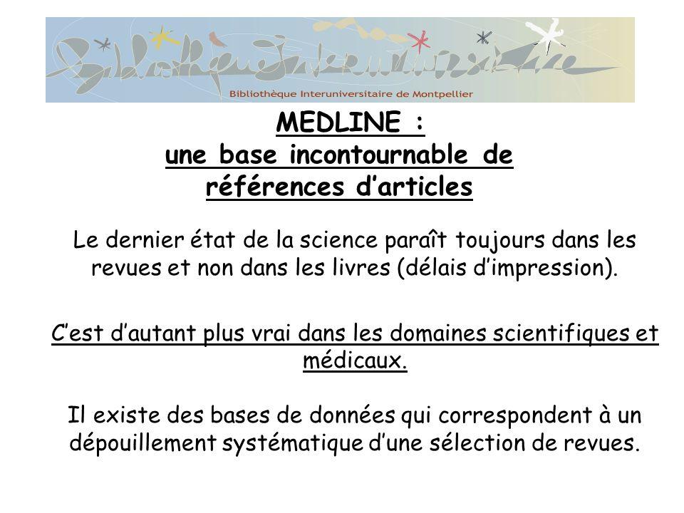 Le dernier état de la science paraît toujours dans les revues et non dans les livres (délais dimpression).
