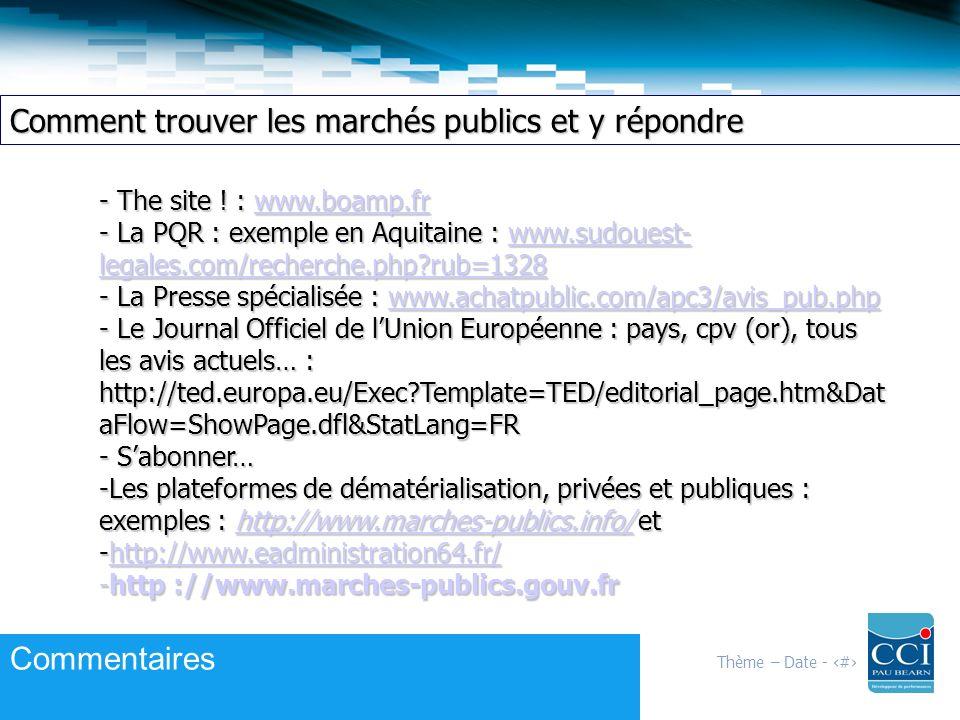 Thème – Date - 5 Comment trouver les marchés publics et y répondre - The site .