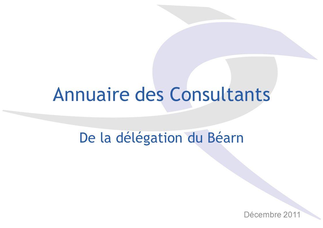 Annuaire des Consultants De la délégation du Béarn Décembre 2011