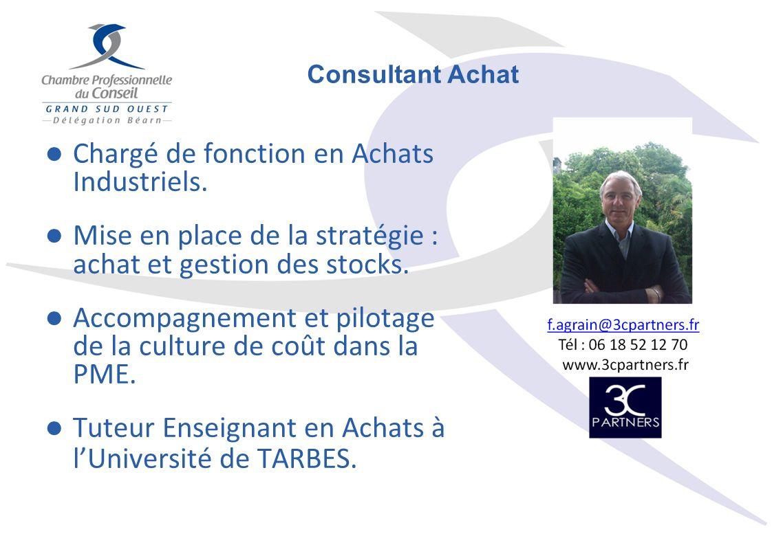 Chargé de fonction en Achats Industriels. Mise en place de la stratégie : achat et gestion des stocks. Accompagnement et pilotage de la culture de coû