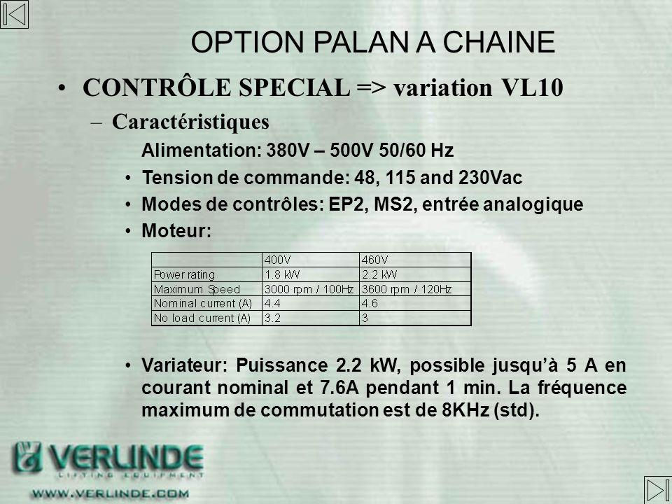 CONTRÔLE SPECIAL => variation VL10 OPTION PALAN A CHAINE