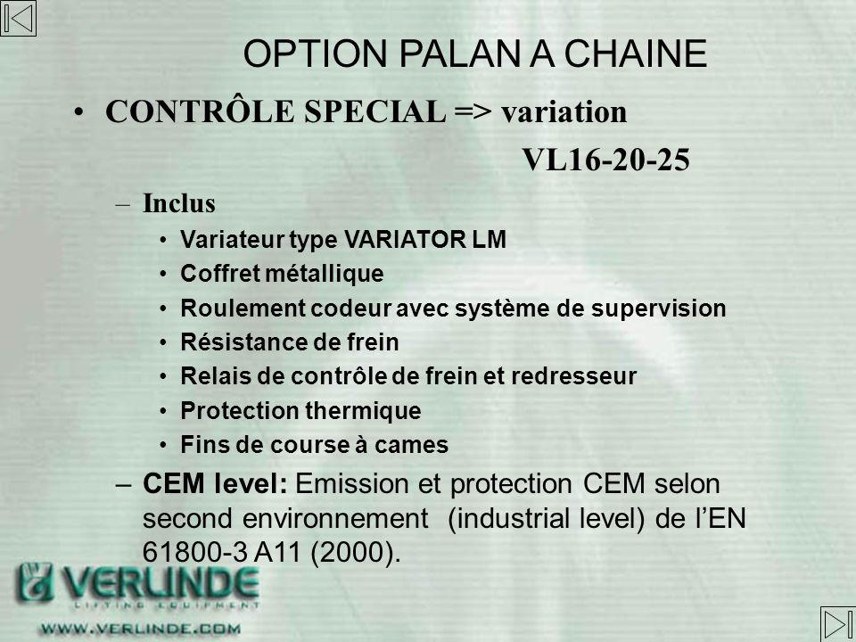 CONTRÔLE SPECIAL => variation VL10 – Système de supervision de la vitesse Vérification moteur: arrête la puissance si le moteur ne tourne pas Vérifica