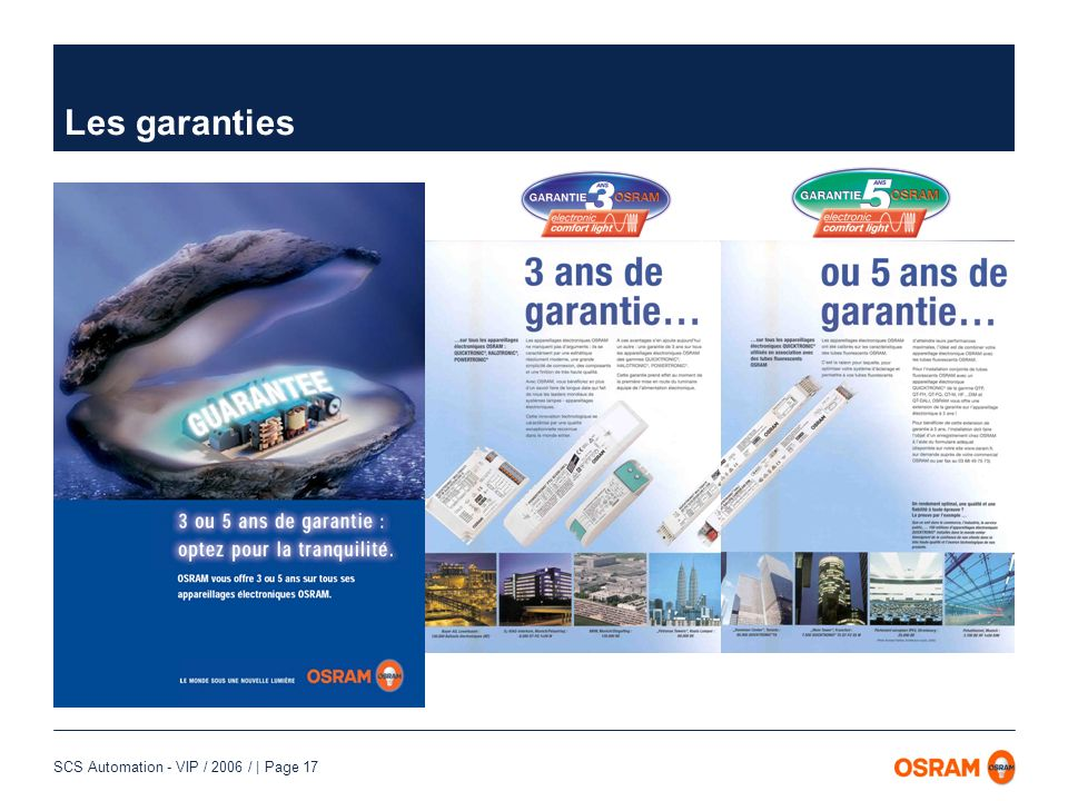 SCS Automation - VIP / 2006 / | Page 17 Les garanties