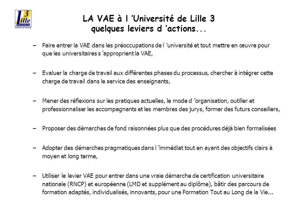 LA VAE à l Université de Lille 3 quelques leviers d actions...