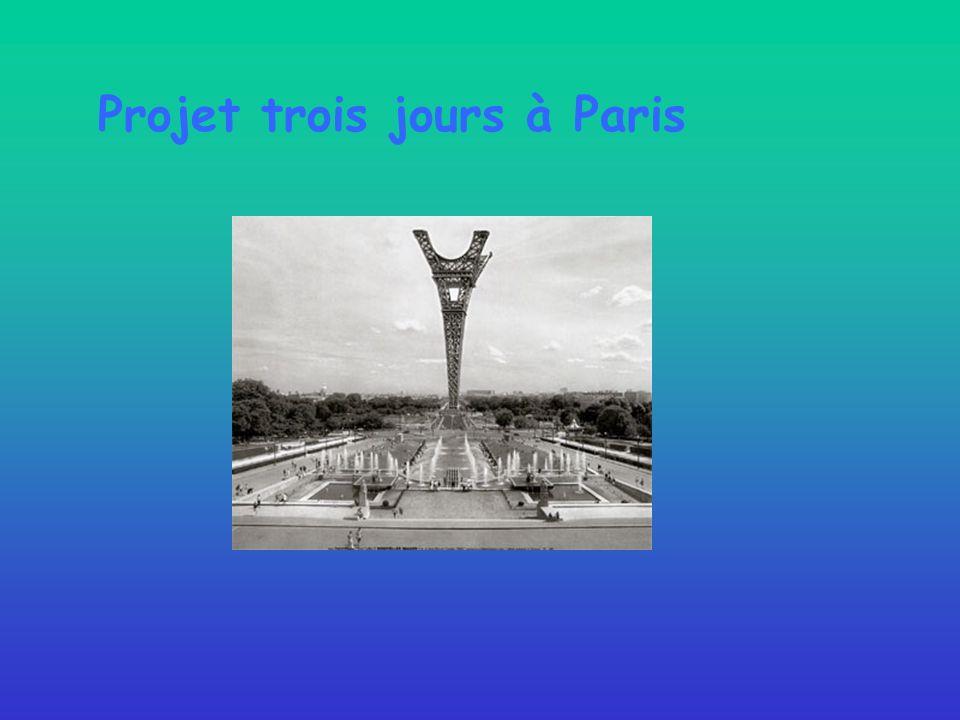 Projet trois jours à Paris