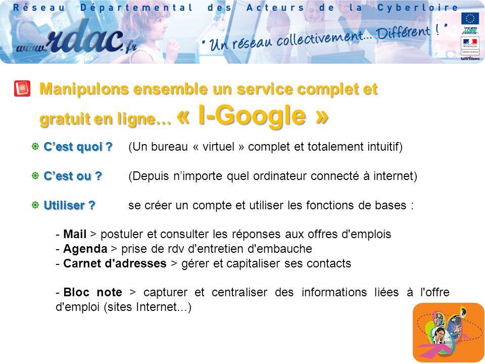 Manipulons ensemble un service complet et gratuit en ligne… « I-Google » Cest quoi .