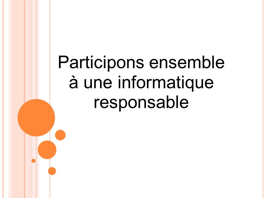 Participons ensemble à une informatique responsable