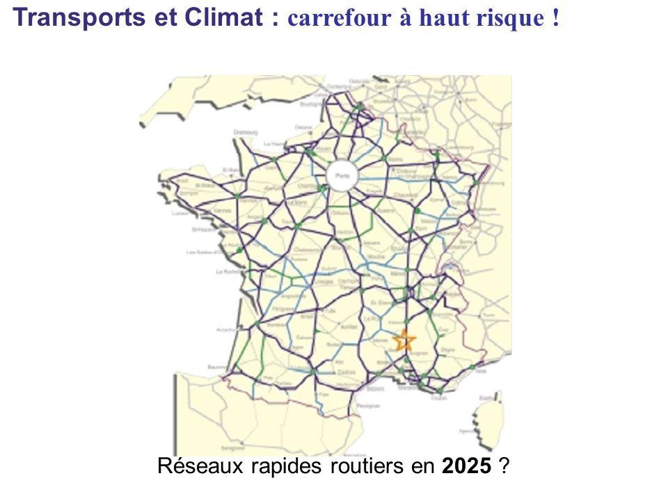 Réseaux rapides routiers en 2025 ?